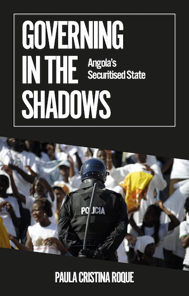 Governing in the Shadows:                     Angola's Securitised Stat